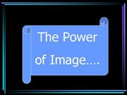 The power of image
