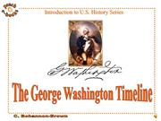 PEN 2922 The George Washington Timeline
