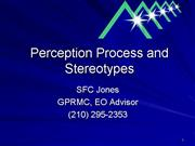 Perception Process and Stereotypes