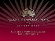 valentin imperial maya overview 09 13 07