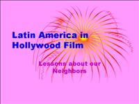 Latin America in Hollywood Film