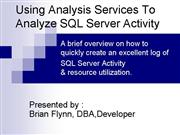 Using Analysis Services To Analyze SQL Server Acti