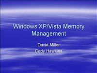 Windows XP Vista Memory Management