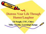 Distresss Your Life Through Humor Laughter