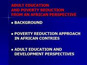ADULT EDUCATION AND POVERTY REDUCTION AFRICAN PERS