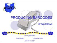 PRODUCING BARCODES IN WORKFLOWS Jan 2007
