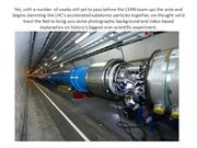 The Big Bang Experiment In Photos