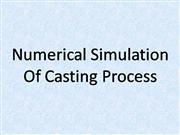 Numerical simulation of casting process