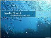 Noah's Flood Part 2
