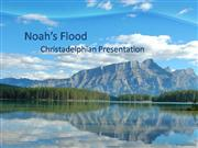 Noah's Flood Part 1