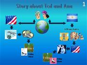 Story about Ted and Ana ßy Antonio Arrieta