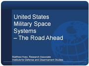 Military Space Systems: The Road Ahead