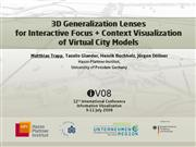 3D Generalization Lenses for Interactive Focus Con