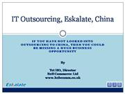 IT Outsourcing to Eskalate, Beijing, China