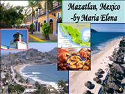 Mazatlan: a Mexican Vacation Spot