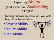 Expressing Ability: Can, Could, Be able to