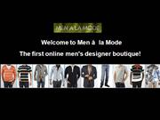 Men A La Mode - Mens Designer Clothes