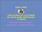 Flipa con el Mono sabio