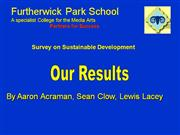 Furtherwick Park school - Questionnaire results
