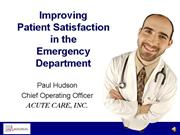 Improving Patient Satisfaction in the Emergency De