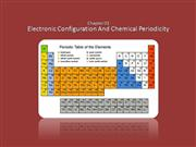 ELECTRONIC CONFIGURATION AND CHEMICAL PERIODICITY