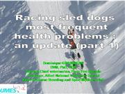 Health problems in racing sled dogs Part 1