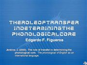 The Role of Transfer
