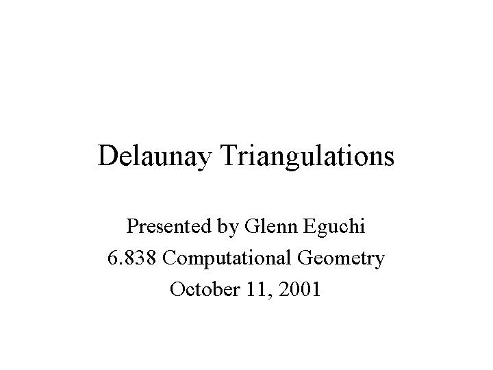 Delaunay Triangulations