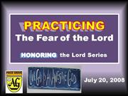 PRACTICING the Fear of the Lord