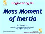 ENGR 35 Lec 09 2 Chp9 Mass Moments 0412