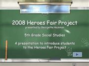 Heroes Fair 2008 PowerPoint