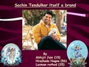 sachin tendulkar is a brand itself