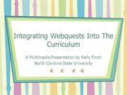 Integrating Webquests Into TheCurriculum