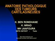 ANATOMIE PATHOLOGIQUE DES TUMEURS CARTILAGINEUSES
