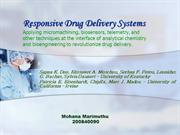 Responsive drug delivery sysems