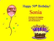 Happy Birthday Sonia (part 1 of 5)