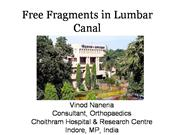 Free fragments in lumbar canal