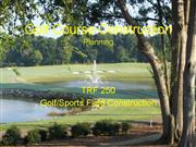 Golf course construction planning