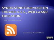 Syndicating Your Voice on the Web RSS 2 0 and Educ