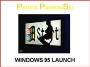 Windows 95 launch ...