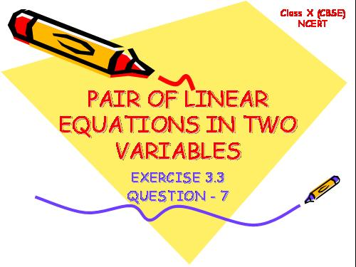 Pair of Linear equation Qn 7 Ex 3