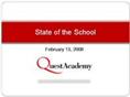 Quest Academy State of the School