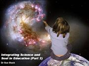 Integrating Science and Soulin Education - 2