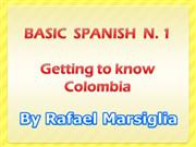 Basic Spanish N. 1 (Getting to know Colombia)