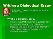 Writing A Dialectic Essay Authorstream  Compare Contrast Essay Papers also Synthesis Essay Tips Essay On Global Warming In English