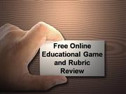 Free Online Educational Game Rubric and Review