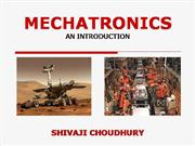 MECHATRONICS- AN INTRODUCTION