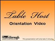 Table Host Orientation Video