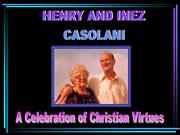 Henry and Inez Casolani Founders of a domestic chu