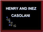 Henry and Inez Casolani Love For Our Lady